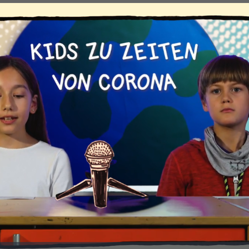 Kids zu Zeiten von Corona – Film